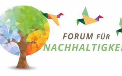 """Forum für Nachhaltigkeit: """"Verantwortung leben, Unternehmen gestalten. Die Naturprinzipien zukunftsfähigen Wirtschaftens."""""""